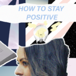 How to Stay Positive Blog Post Banner