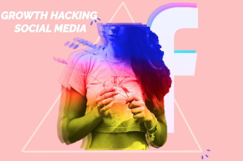 Growth Hacking Social Media Aasha Blog